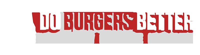 Do Burgers Better